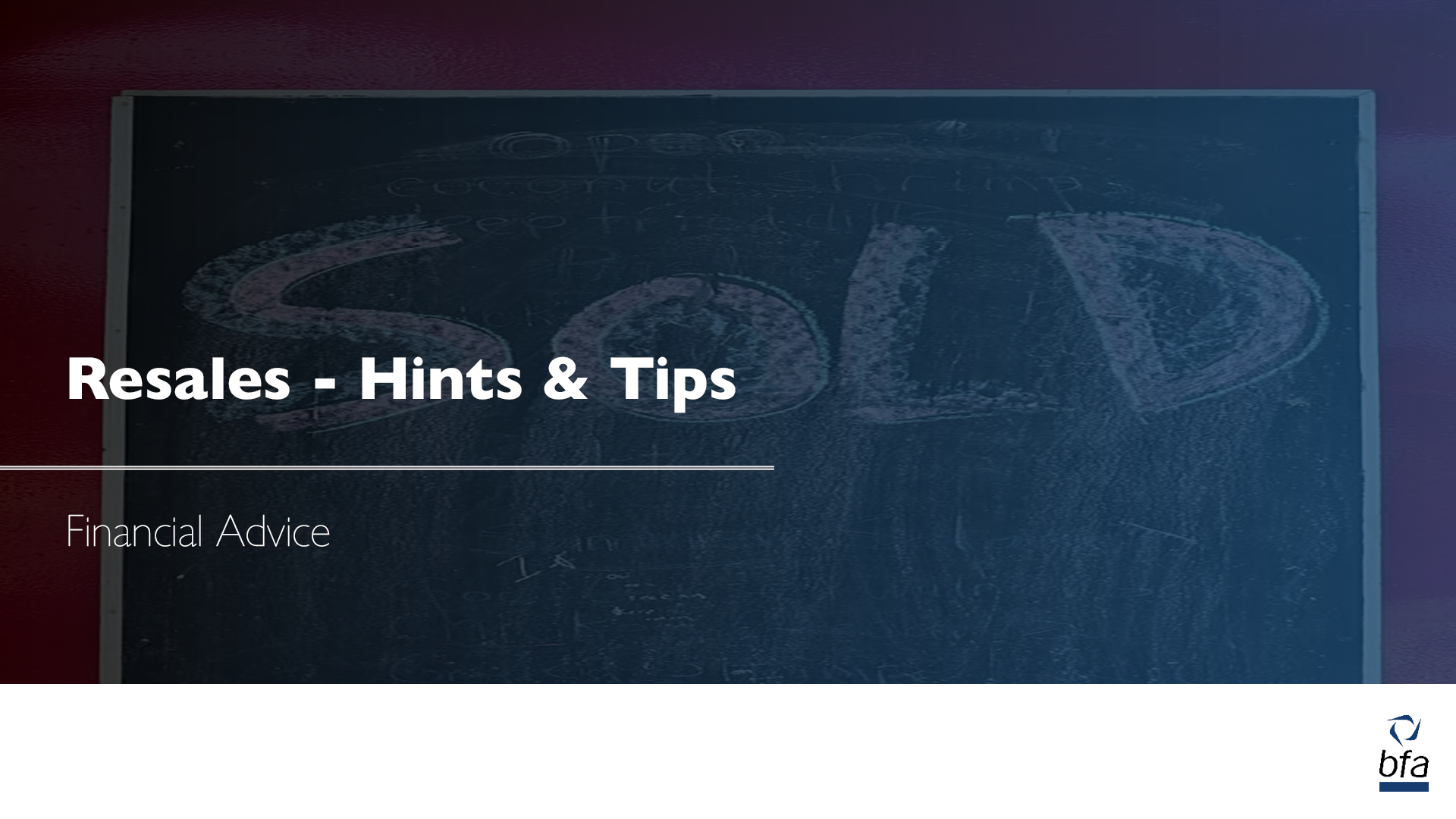 Resales – hints and tips