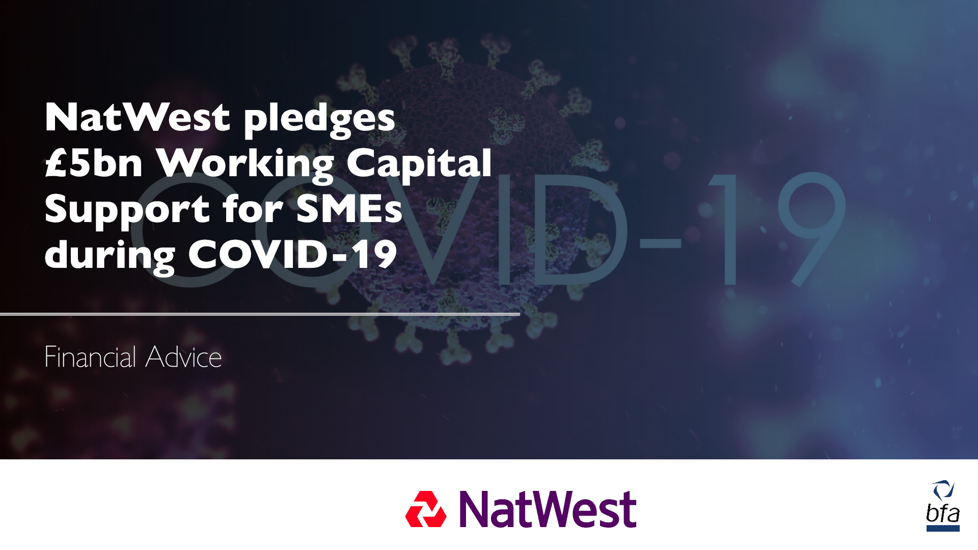 NatWest pledges £5bn Working Capital Support for SMEs during Coronavirus outbreak