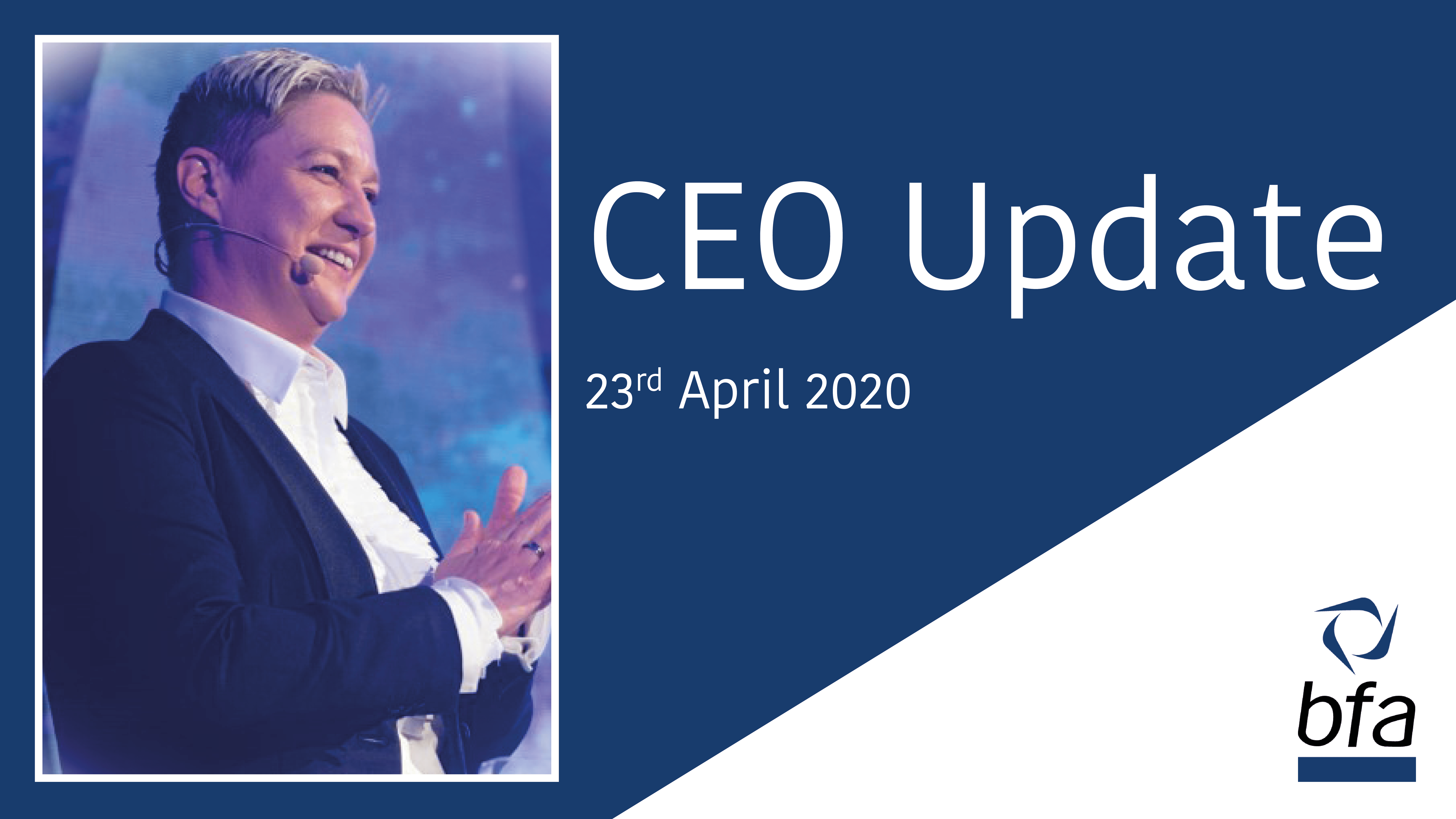 CEO Update, 23rd April