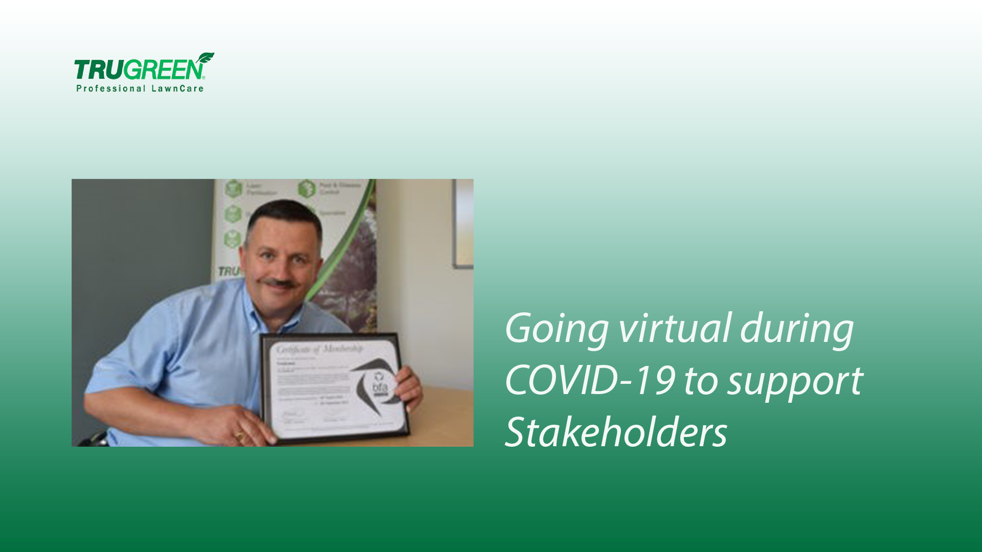 TruGreen Professional Lawncare is proud to announce its positive step into the world of revolutionised working by going completely virtual during the COVID-19 pandemic to support its stakeholders.