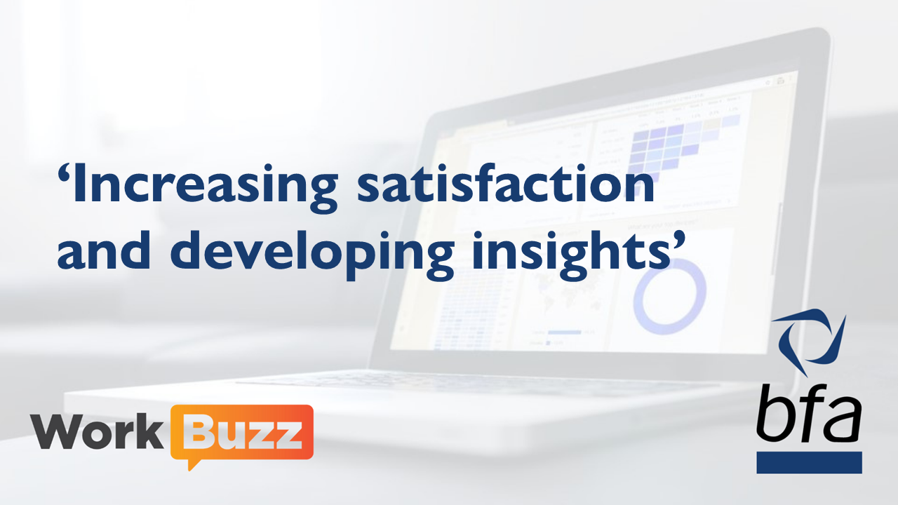 The British Franchise Association & WorkBuzz join forces to help franchisors benchmark franchisee satisfaction and develop industry insights