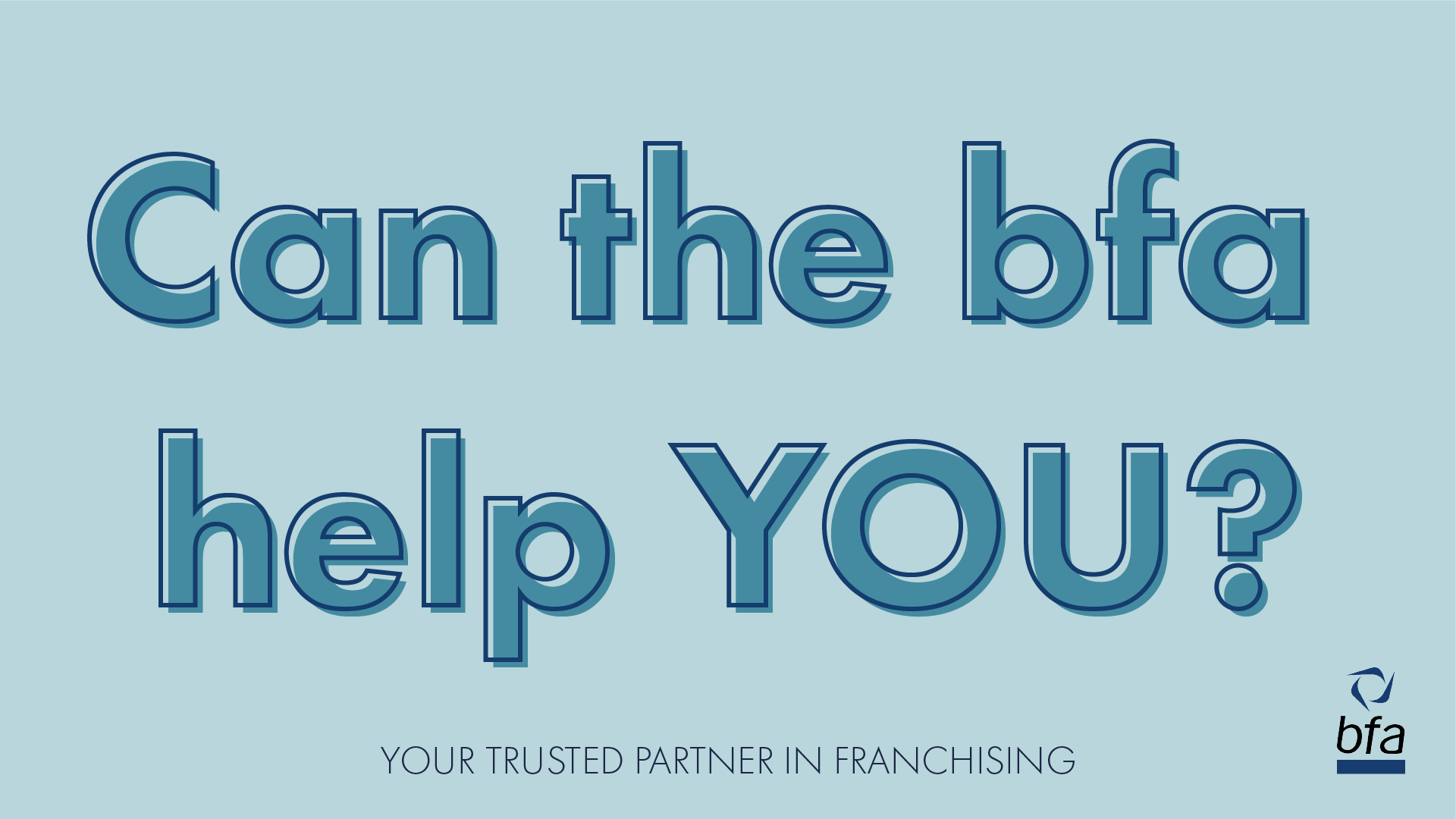 Are you using the bfa to help you recruit?