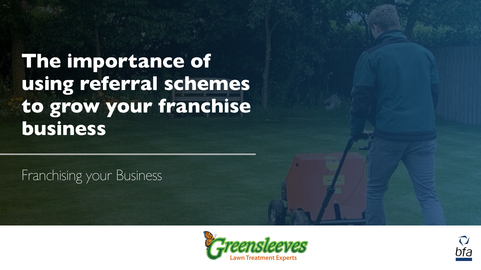 The importance of using referral schemes to grow your franchise business