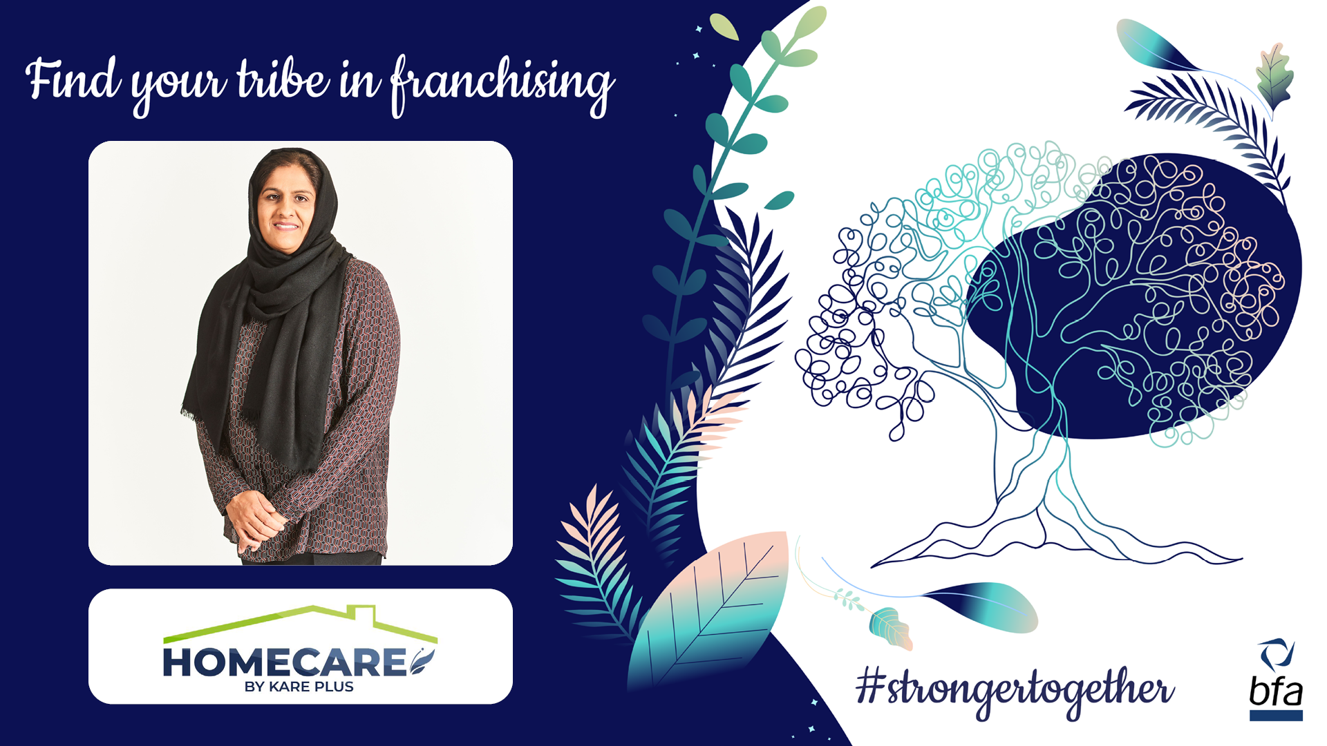 The bfa meets Farzana Rahman, franchisee at Homecare by Kare Plus