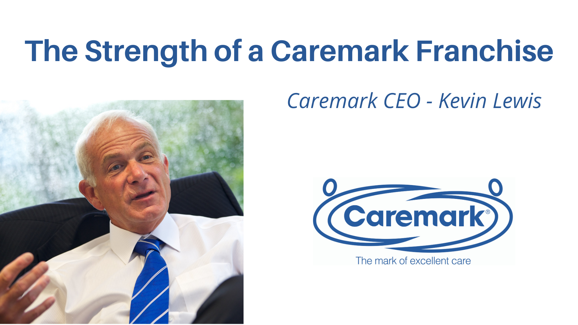 The strength of a Caremark Franchise