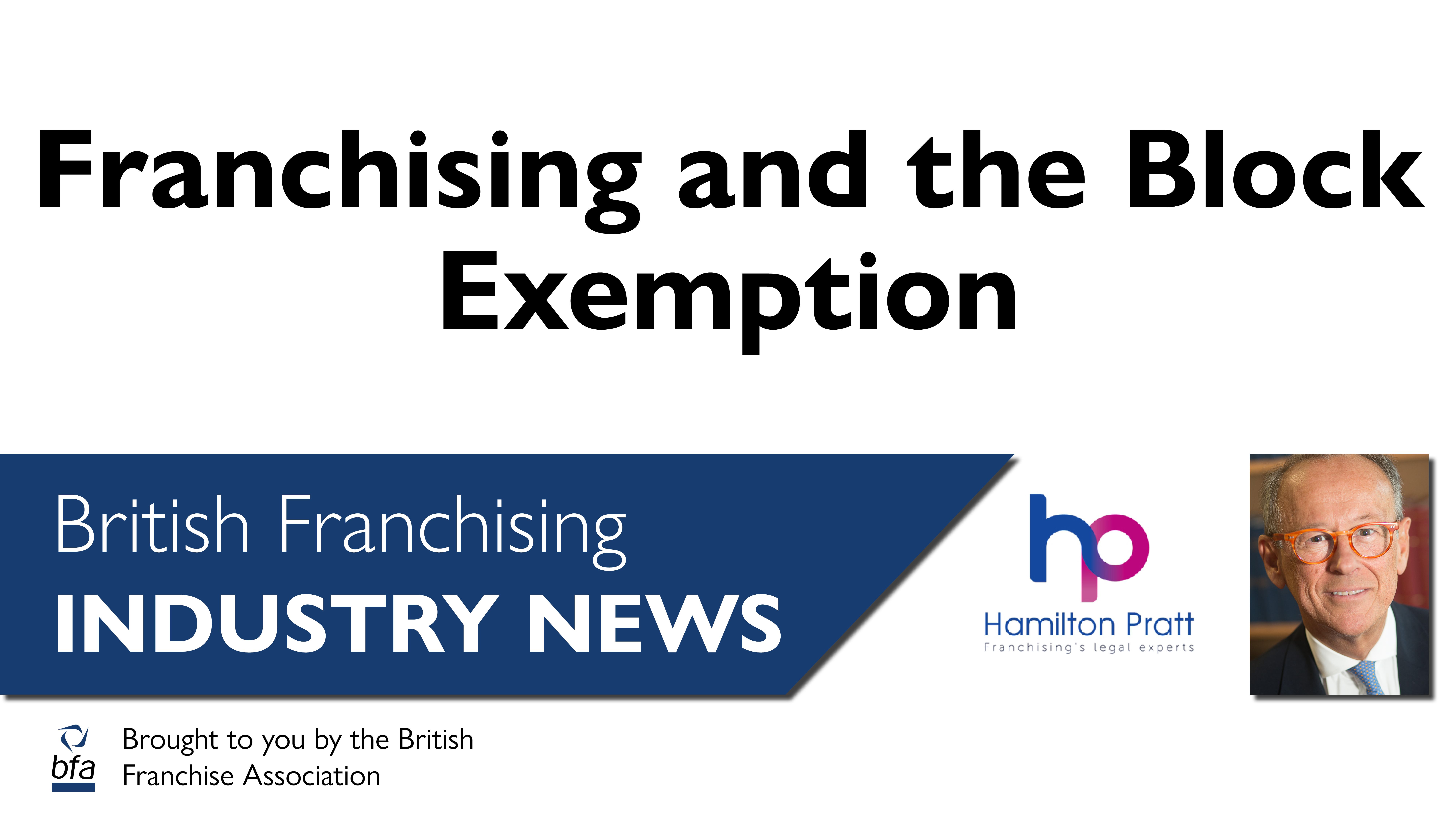 Franchising and the Block Exemption