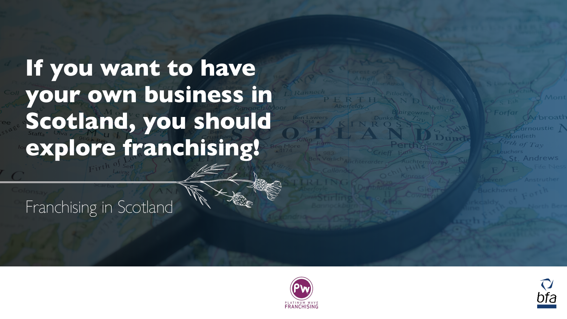 If you want to have your own business in Scotland, you should explore franchising!