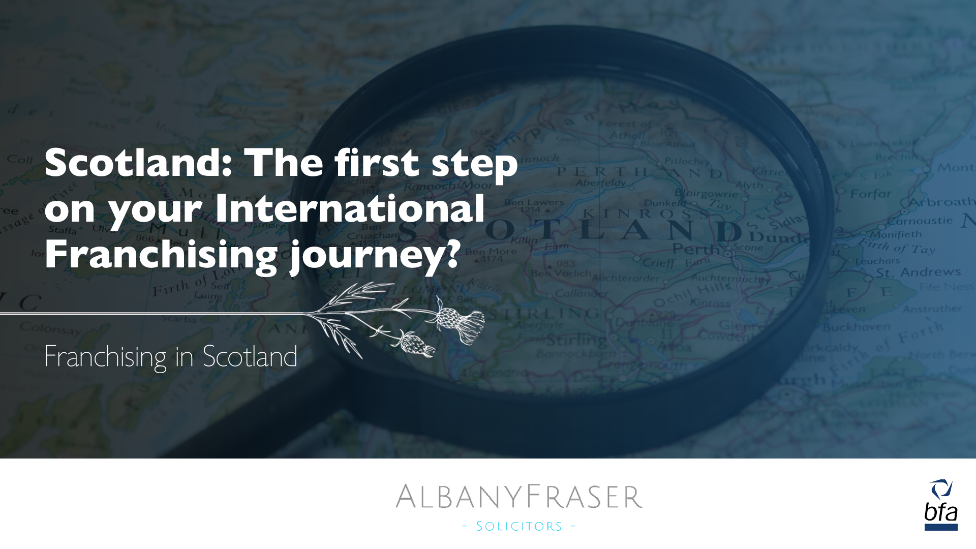 Scotland: The first step on your International Franchising journey?