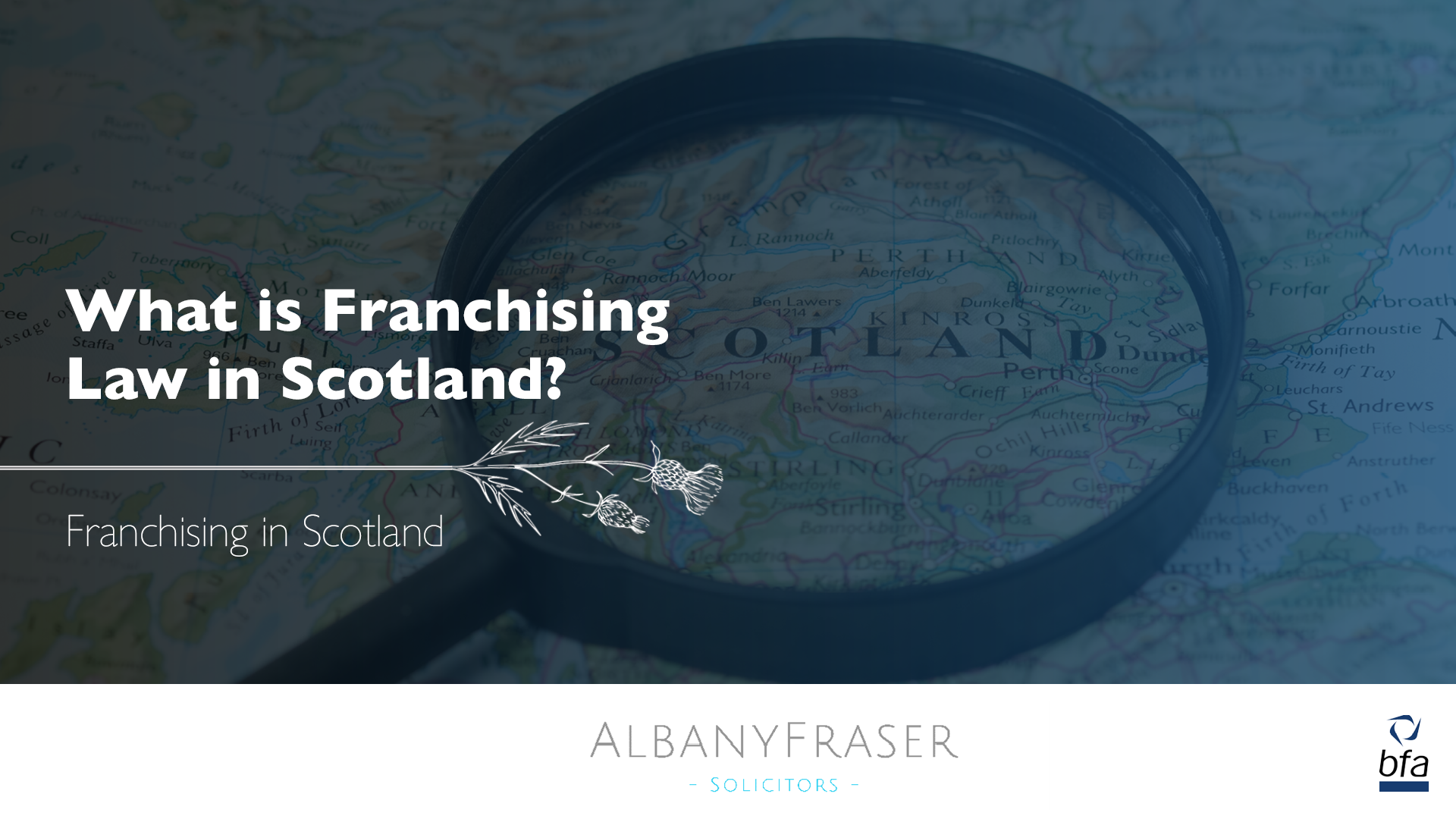 What is Franchising Law in Scotland?