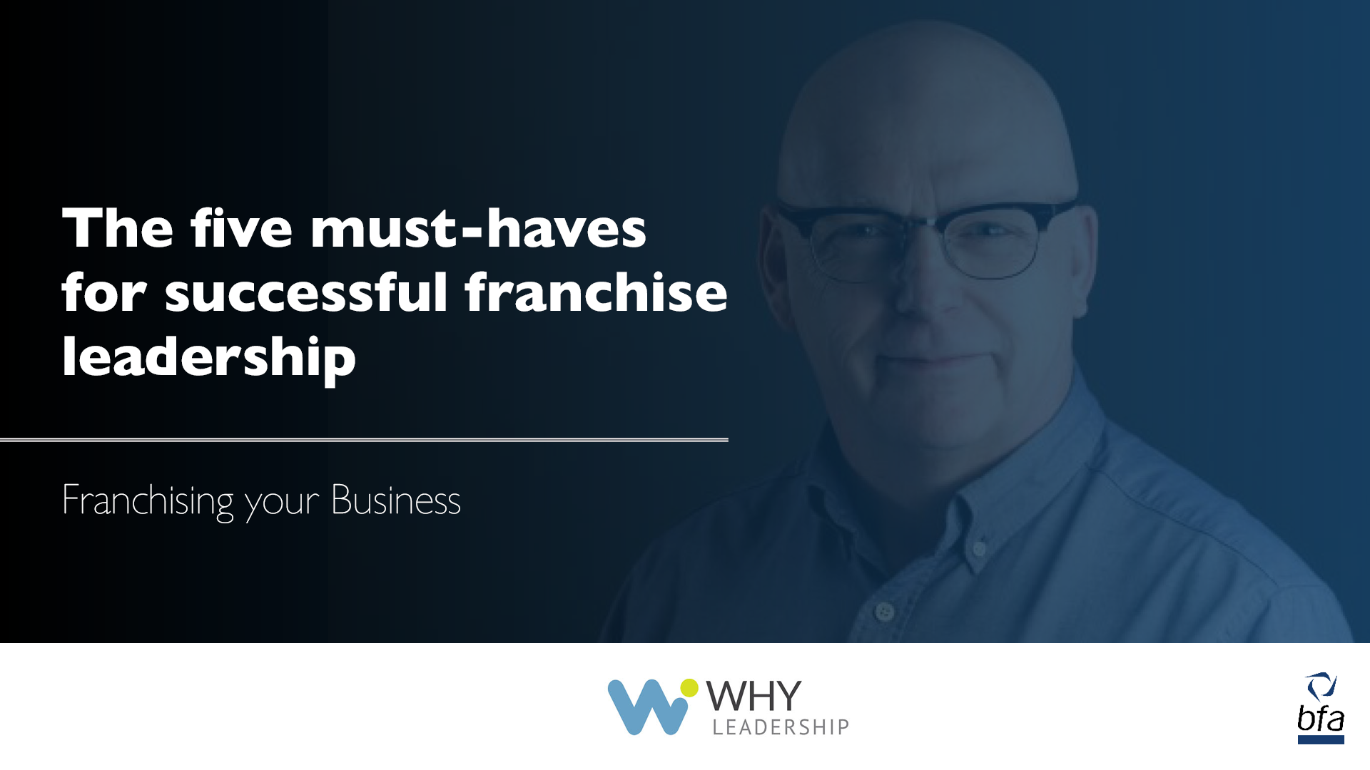 The five must-haves for successful franchise leadership
