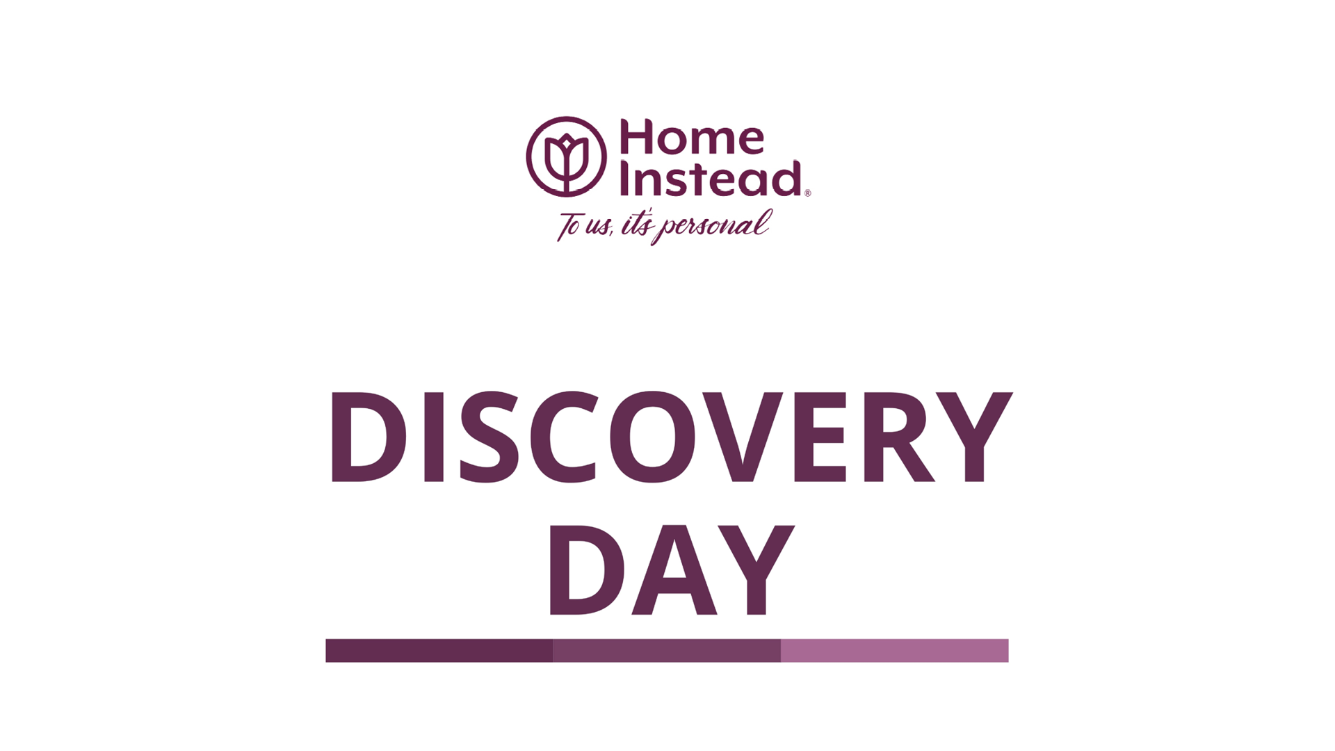 Less than a week to go- Join Home Instead's regional discovery days this July!