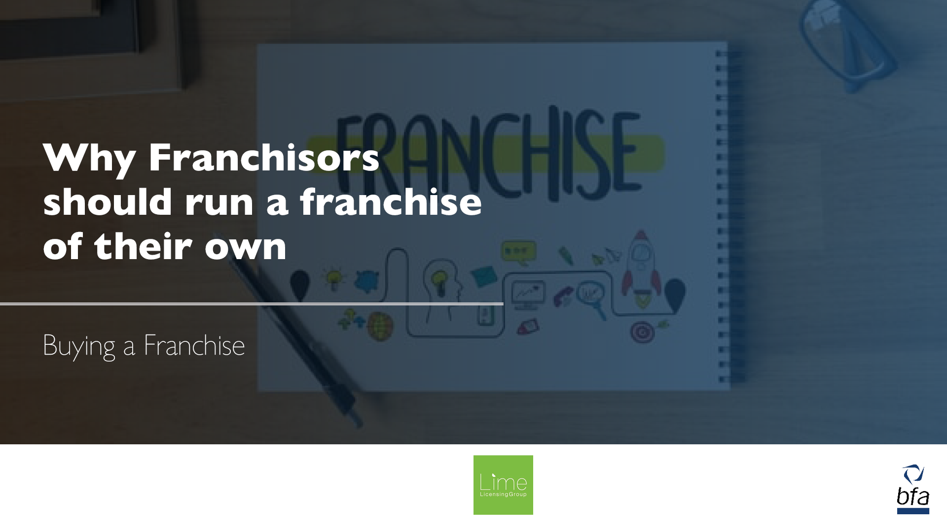 Why Franchisors should run a franchise of their own by Andy Cheetham
