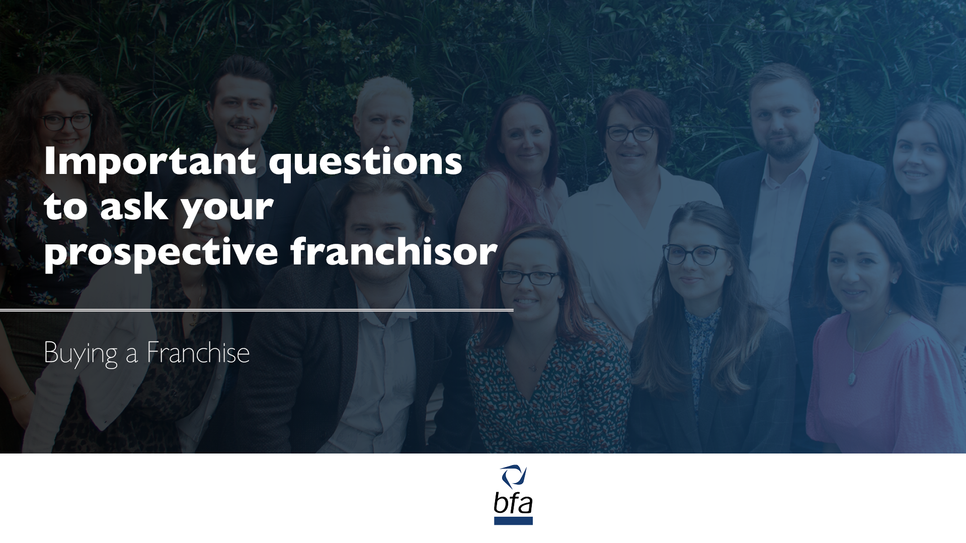 Important questions to ask your prospective franchisor